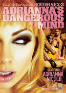 Rough Sex 3: Adrianna&#39;s Dangerous Mind Porn Video