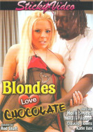 Blondes Love Chocolate Porn Movie
