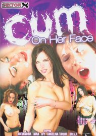Cum On Her Face Porn Movie