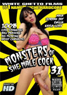 Monsters Of She-Male Cock 31 Porn Movie