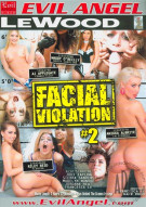 Facial Violation #2 Porn Video