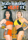 Body Builders In Heat 11 Porn Movie