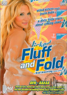 Fluff and Fold Porn Movie