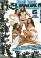Big Ass Slumber Party 6 Porn Movie