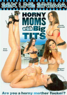 Horny Moms With Big Tits Porn Movie
