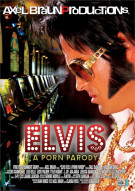 Elvis XXX A Porn Parody Porn Movie