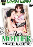 Latin Mother Naughty Daughter Porn Video