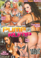 Pump That Rump 3 Porn Movie