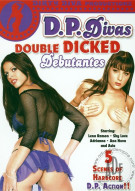 D.P. Divas: Double Dicked Debutantes Porn Video