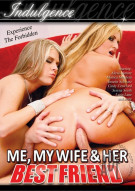 Me, My Wife &amp; Her Best Friend Porn Movie