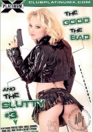 Good The Bad &amp; The Slutty 3, The Porn Movie