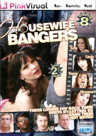 Housewife Bangers Vol. 8 Porn Movie