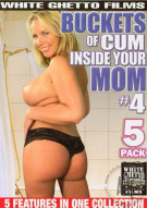 Buckets of Cum Inside Your Mom #4 Porn Movie