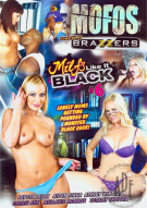 MOFOs: MILFs Like It Black #6 Porn Movie